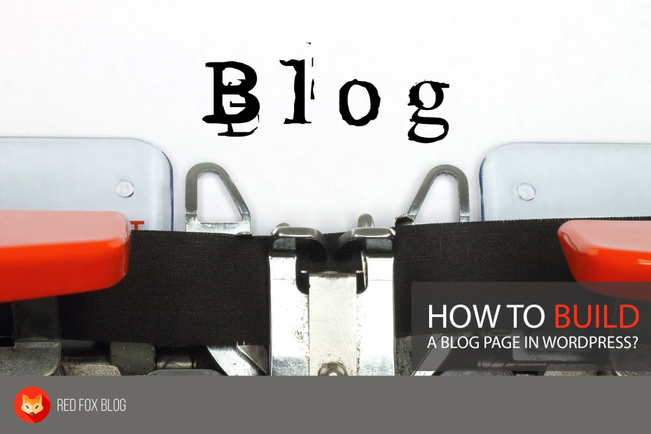 How To Build A Blog Page In Wordpress