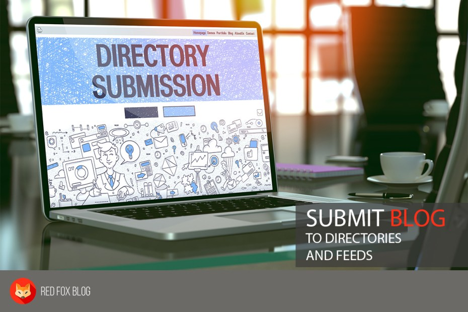 Submit Blog To Directories And Feeds