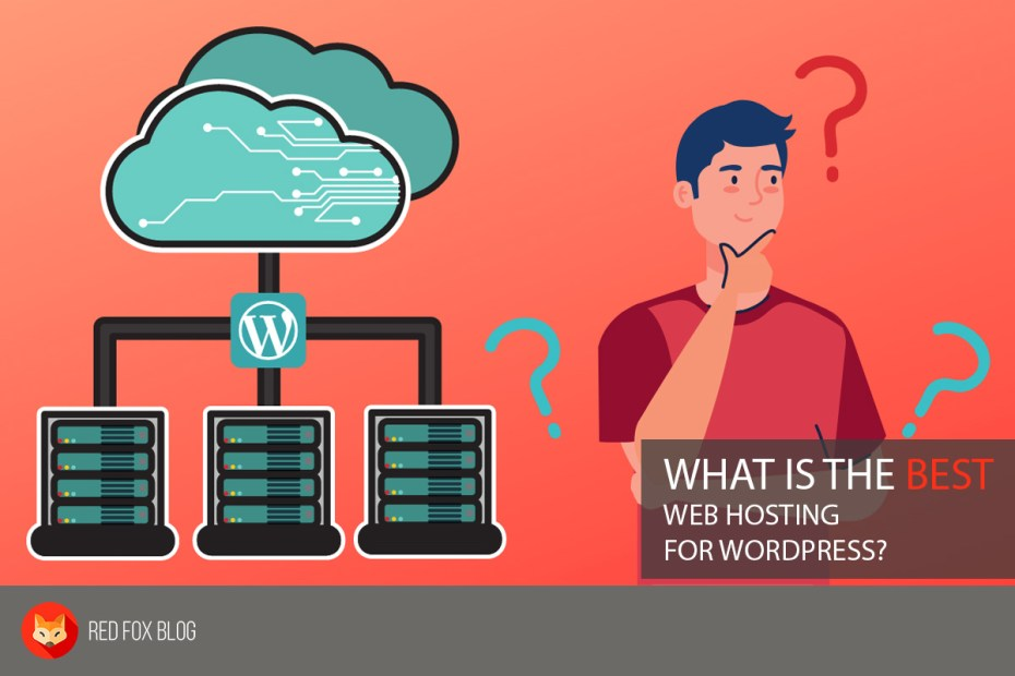 What Is The Best Web Hosting For WordPress
