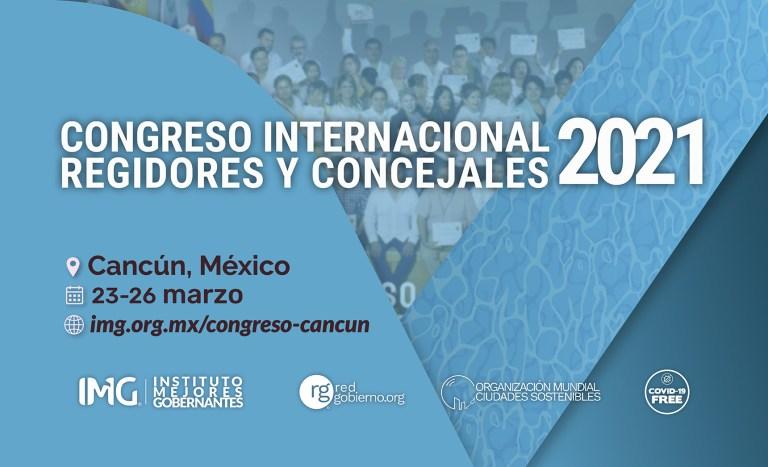 Congreso Internacional Regidores Concejales 2021 Red Gobierno Instituto Mejores Gobernantes