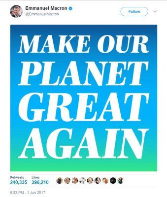 "Macron trolls trump ""Make our Planet Great Again."""