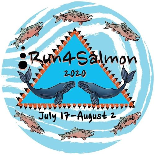 Annual Run4Salmon 300-Mile Prayer Journey Goes Virtual for 2020 due to COVID-19
