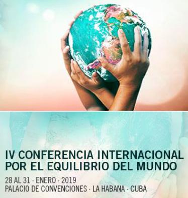 IV Conferencia Internacional POR EL EQUILIBRIO DEL MUNDO