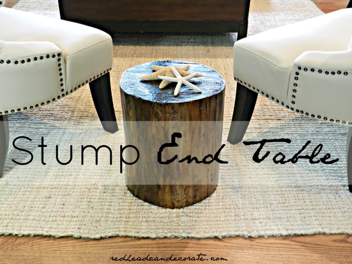 Stump End Table Redhead Can Decorate
