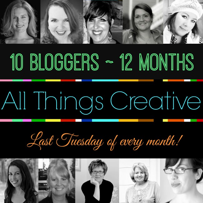 All Things Creative | 10 Bloggers | 12 Months