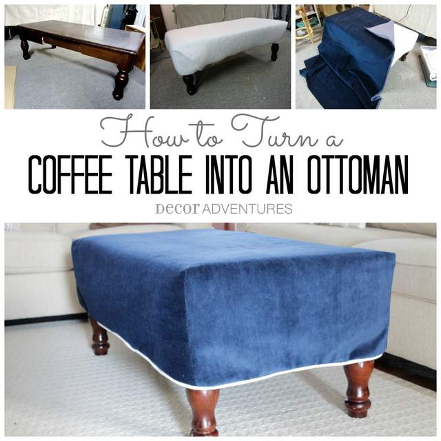Turn a Coffee Table into an Ottoman