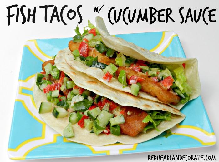 Redheads Kitchen | Fish Tacos w/ Cucumber Sauce