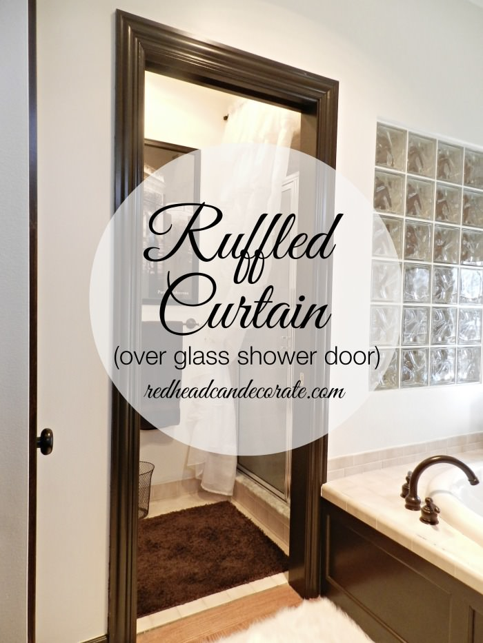 Ruffled Curtain Over Glass Shower Door - Redhead Can Decorate