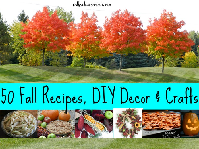 50 Fall Recipes, DIY Decor, and Crafts