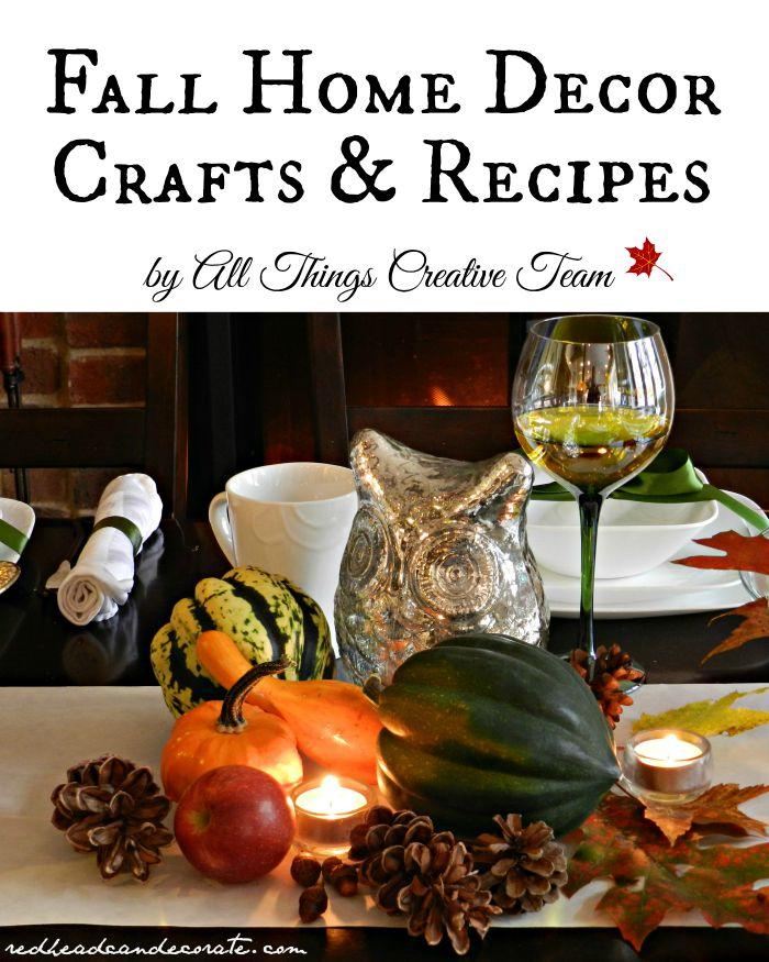Fall Home Decor Crafts & Recipes