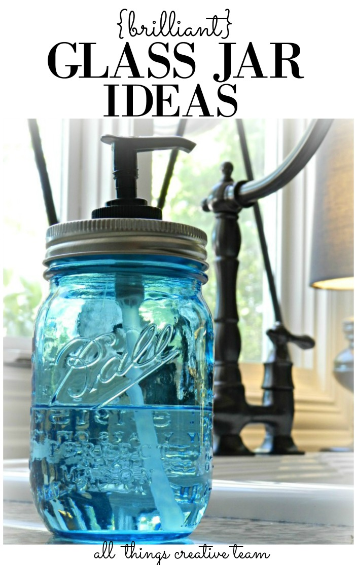 Brilliant Glass Jar Ideas