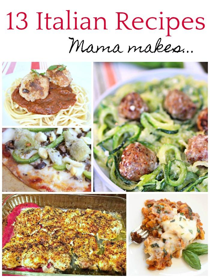 13 Italian Recipes Mom Makes