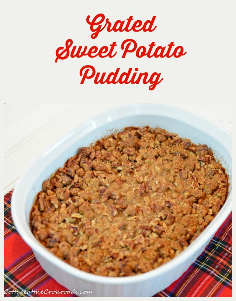 Grated Sweet Potato Pudding by Cottage at the Crossroads
