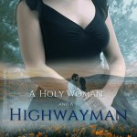 A Holy Woman and a Highwayman, S. Rose
