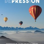Rise Above Depression: Encouragement and Tips From Those Who Do It Every Day, Jodi Orgill Brown
