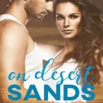 On Desert Sands: Men on the Line, Teresa L. Arrowood