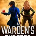 A Warden's Purpose, Jeffrey L. Kohanek