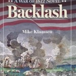 Backlash: A War of 1812, Mike Klaassen