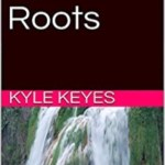 Quantum Roots, Kyle Keyes