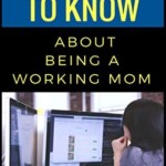 50 Things to Know About Being a Working Mom, Summer Anderson