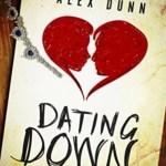 Dating Down, Alex Dunn