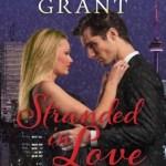 Stranded in Love, Victoria Grant