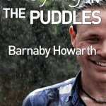 Playing in the Puddles, Barnaby Howarth