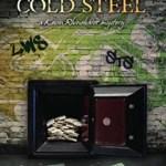 Hot Bits…Cold Steel, K.C. Reinstadler