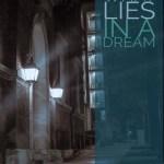 What Lies in a Dream, Margo Cass