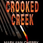 Death at Crooked Creek, Mary Ann Cherry