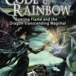 Code of Rainbow: Soaring Flame and the Dragon-transcending Magimal, Weiqi Wang