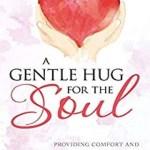 A Gentle Hug for the Soul, Lindsay Coldrick