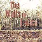The Walls of Lucca, Steve Physioc