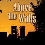 Above the Walls, Steve Physioc