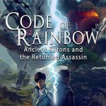 Code of Rainbow: Ancient Barons and the Returned Assassin, Weiqi Wang