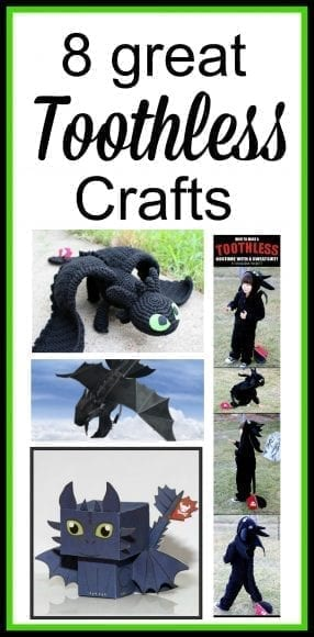 8 great toothless crafts