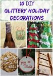 10 Glittery DIY Holiday Decorations