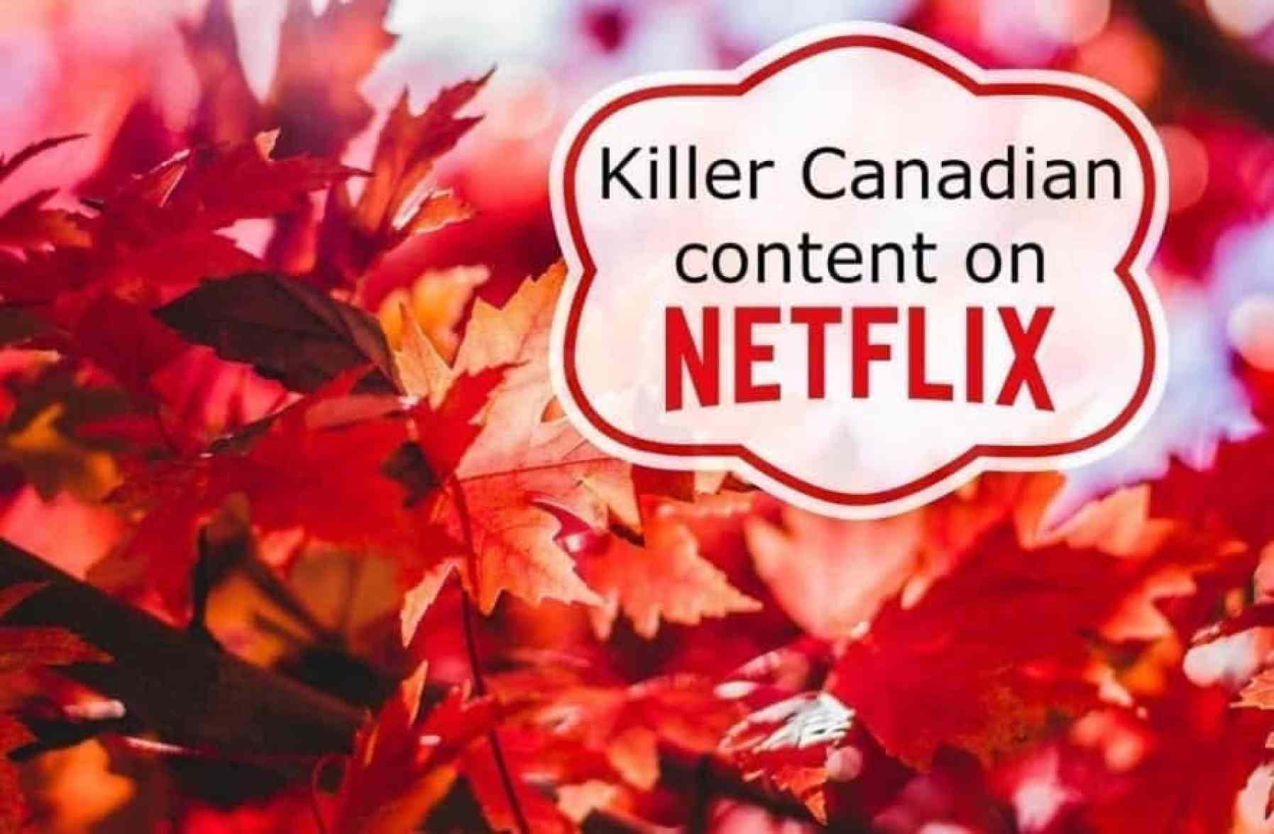 Canadian content on Netflix button