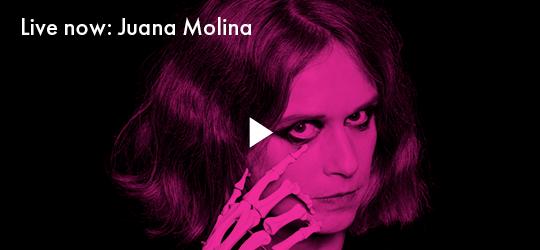 Live now: Juana Molina