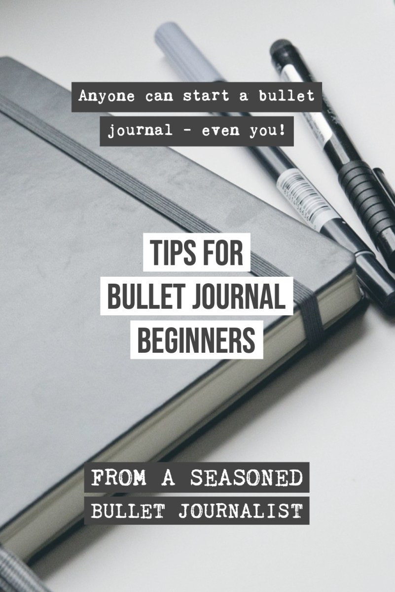 Bullet Journaling in 2018+, A Few Tips