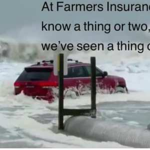 The RedJeepDorian - At Farmers Insurance We Know A Thing Or Two Because We've Seen A Thing Or Two Meme