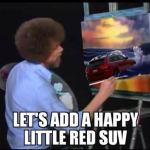 The RedJeepDorian - Bob Ross Happy Little Red SUV Meme