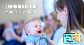 first baby class, sing and sign