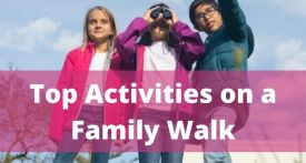 kids activities on walk, making walking fun with kids, fun kids activities walks, outdoor activities kids