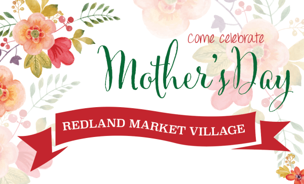 Join us to celebrate Mom this Mother's Day at Redland ...