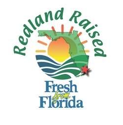Redland Raised, Fresh From Florida
