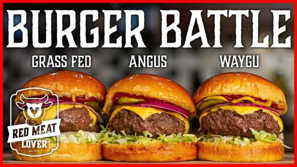 Best Hamburger Recipe Video Wagyu Vs Angus Vs Grass Fed Beef