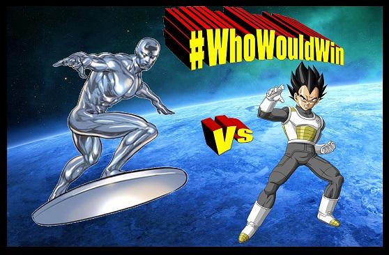 #WhoWouldWin: Silver Surfer vs Vegeta