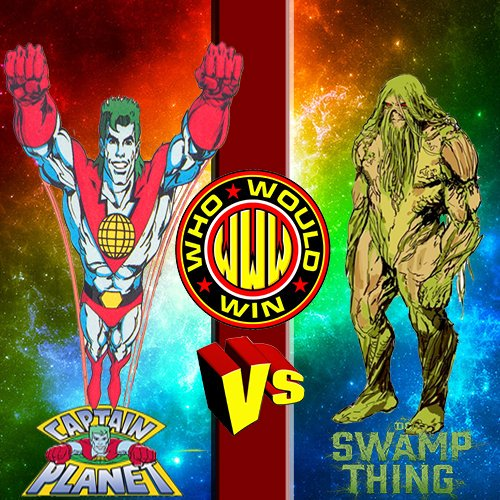 #WhoWouldWin: Swamp Thing vs Captain Planet