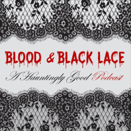 Blood & Black Lace Episode 16 – Vulture Gold Mine